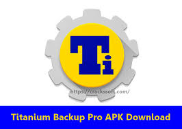 titanium backup pro apk no root titanium backup pro apk free for android v8 0 2