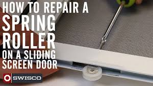 Peachtree Sliding Screen Door Parts by How To Repair A Spring Roller On A Sliding Screen Door Youtube