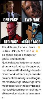 Two Face Meme - one face two face comic book memes red face blue face the