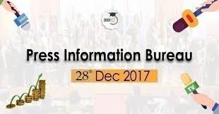 information bureau 28th dec 2017 press information bureau daily pib pdf for upsc