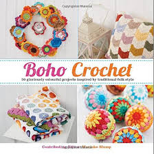 boho crochet boho crochet 30 gloriously colourful projects inspired by