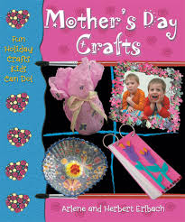 mother u0027s day crafts fun holiday crafts kids can do arlene
