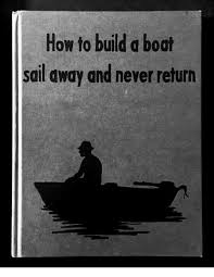 how to build a boat sail away and never return meme on me me