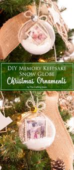 diy memory keepsake snow globe ornaments the crafting