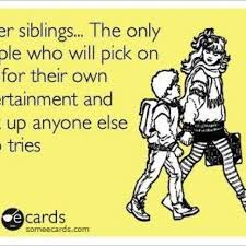 Funny Sister Meme - sister funny quotes custom top 100 sister quotes and funny sayings