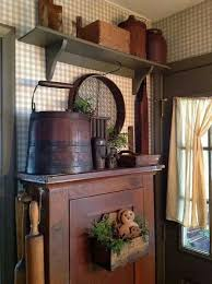 Primitive Kitchen Decorating Ideas Best 25 Rustic Primitive Decor Ideas On Pinterest Old Country