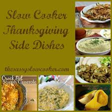 cooker thanksgiving side dishes the sassy cooker