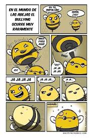 No Al Bullying Memes - en el mundo de las abejas el bullying no suele ser recurrente humor