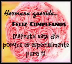 imagenes hermana querida feliz cumpleaños originales mensajes de feliz cumpleaños para mi hermana
