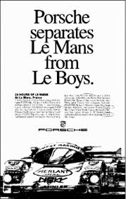 porsche ads porsche is the difference between le mans and le boys rennlist
