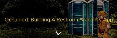 Bathroom Occupied Indicator Occupied Building A Restroom Vacancy App