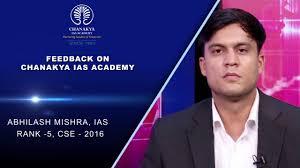 testimonial on chanakya ias academy by abhilash mishra ias rank