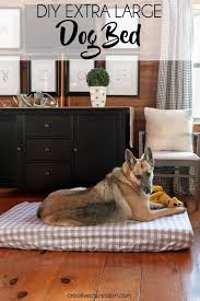 Diy Dog Bed Diy Extra Large Dog Bed Creative Cain Cabin
