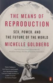 the means of reproduction power and the future of the world