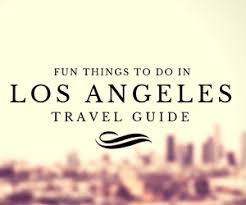 Things To Do In The Ultimate Family Guide Things To Do In Los Angeles Ultimate Family Tourist Guide