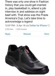 Meme Sneakers - this meme about prada s american cup sneakers is too accurate
