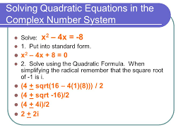 solving quadratic equations in the complex number system