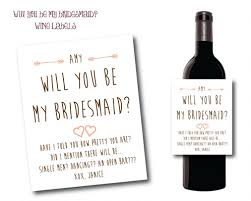 will you be my bridesmaid wine labels will you be my bridesmaid wine label posh posh designs