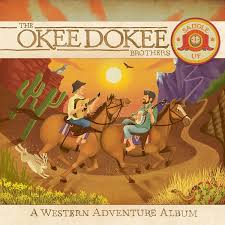 western photo album okee dokee brothers saddle up a western adventure album cd dvd
