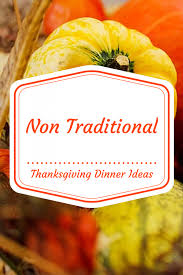 non traditional thanksgiving dinner ideas masshole