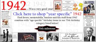Favors For 75th Birthday by 75th Birthday Supplies 75th Birthday Ideas 1940