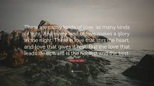 The Best Kind Of Love Quote henry van quote u201cthere are many kinds of love as many kinds