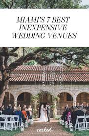 wedding venues on a budget seven of miami s most affordable and attractive wedding venues