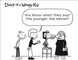 Wimpy Meme - you know what they say the younger the better diary of a wimpy