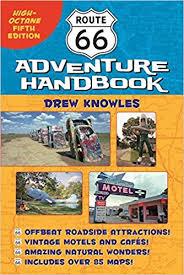 route 66 adventure handbook octane edition drew