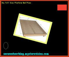 Platform Bed Woodworking Plans Diy by Full Size Platform Bed Frame Diy 192644 Woodworking Plans And