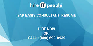 Sap Basis Resume 5 Years Experience Sap Basis Consultant Resume Hire It People We Get It Done