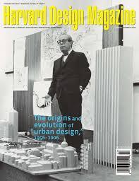 design event symposium harvard design magazine no 24 the origins and evolution of