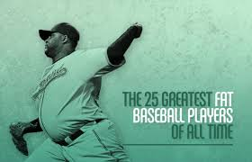 Players Bench Prince George Hours The 25 Greatest Fat Baseball Players Of All Time Complex