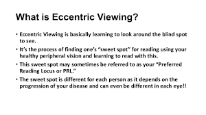 Finding Your Blind Spot In Your Eye Macular Degeneration And The Skill Of Eccentric Viewing Presented