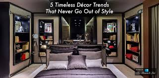 Home Decorating Styles List Home Decorating Styles List Home Decorating Styles List 5 Timeless