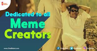 Meme Creators - here s an article dedicated to all the meme creators in social