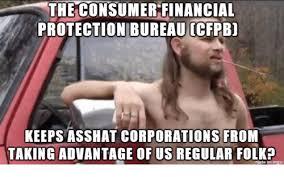 Ass Hat Meme - the consumer financial protection bureau ccfpbi keeps asshat