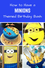 How To Have A Minions Themed Birthday Bash