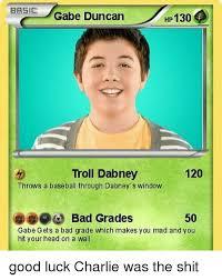 Good Luck Charlie Meme - basie gabe duncan hp 130 troll dabney 120 throws a baseball through