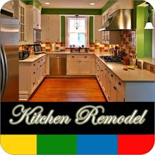 how to design a kitchen remodel with free software kitchen remodel guide free appstore for android