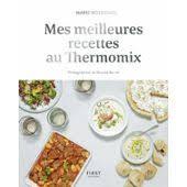 thermomix livre cuisine rapide cuisine rapide thermomix pas cher ou d occasion sur priceminister