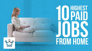 10 highest paid jobs you can do from home youtube