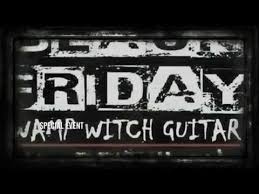guitar black friday black friday swamp witch guitar event youtube