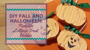 fall halloween pics diy fall and halloween pumpkin lollipop treat holder youtube