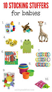 Stocking Stuffers Ideas 10 Stocking Stuffers For Babies Unoriginal Mom