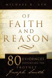of faith and reason scholarly evidences supporting joseph smith