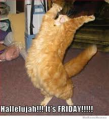 Its Friday Meme Pictures - hallelujah it s friday weknowmemes