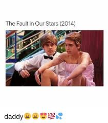 The Fault In Our Stars Meme - the fault in our stars 2014 daddy fault in our stars
