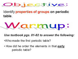 element 82 periodic table identify properties of groups on periodic table use textbook pgs to