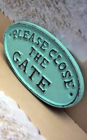 Home Decor Signs Shabby Chic Please Close The Gate Cast Iron Sign Shabby Chic Beach Blue
